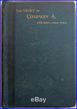 1886 Rare American CIVIL WAR of the Rebellion Story of Company A 25th Regt MA VG
